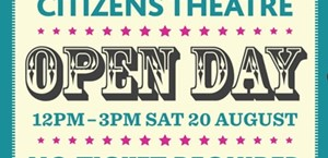 News Item: Your Citizens Theatre Open Day