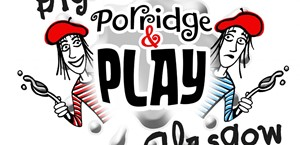 News Item: Big Porridge and Play